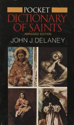 Pocket Dictionary of Saints: Revised Edition