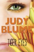 Book Cover Image. Title: Tiger Eyes, Author: Judy Blume