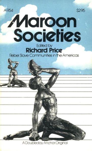 Ebook torrent free download Maroon Societies: Rebel Slave Communities in the America (English literature) CHM iBook PDB