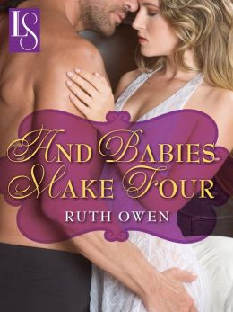 And Babies Make Four: A Loveswept Contemporary Classic Romance