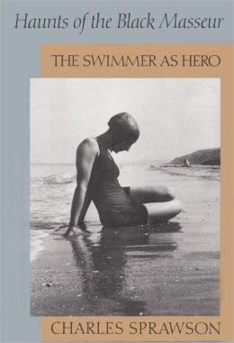 Haunts of the Black Masseur: The Swimmer as Hero