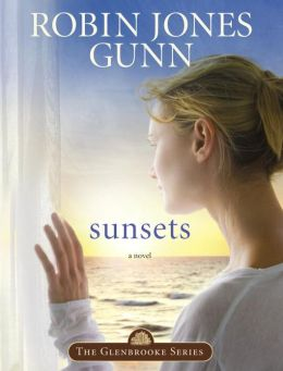 Sunsets: Book 4 in the Glenbrooke Series