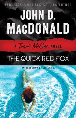 The Quick Red Fox (Travis McGee Series #4)