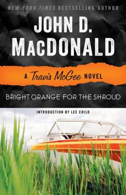 Bright Orange for the Shroud (Travis McGee Series #6)