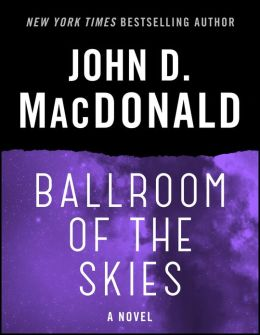 Ballroom of the Skies: A Novel