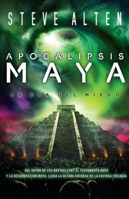 Apocalipsis Maya (La trilogía Maya #3)