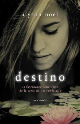 Destino (Everlasting: Immortals Series #6)
