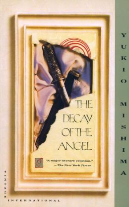 The Decay of the Angel: The Sea of Fertility, 4