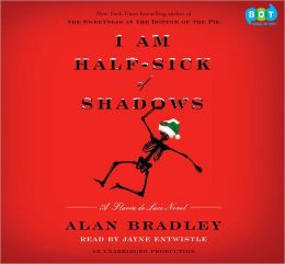 I Am Half-Sick of Shadows (Flavia de Luce Series #4)