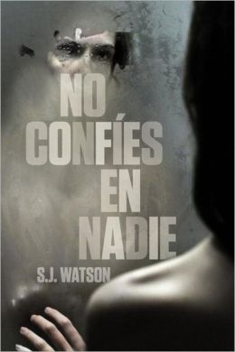 No confies en nadie (Before I Go to Sleep)