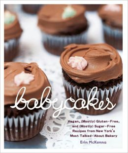 BabyCakes: Vegan, (Mostly) Gluten-Free, and (Mostly) Sugar-Free Recipes from New York's Most Talked-About Bakery (PagePerfect NOOK Book)