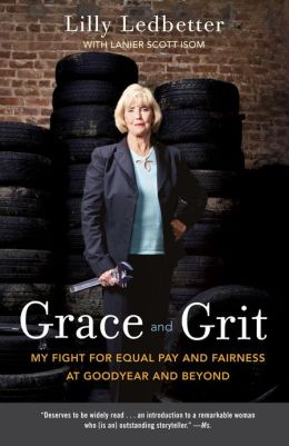 Grace and Grit: My Fight for Equal Pay and Fairness at Goodyear and Beyond