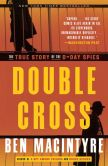 Book Cover Image. Title: Double Cross:  The True Story of the D-Day Spies, Author: Ben Macintyre