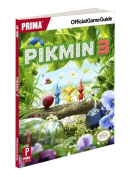 Pikmin 3: Prima Official Game Guide