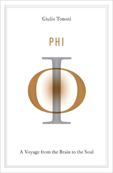 Phi: A Voyage from the Brain to the Soul