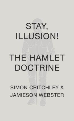 Stay, Illusion!: The Hamlet Doctrine
