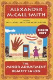 Book Cover Image. Title: Minor Adjustment Beauty Salon (Signed Book) (No. 1 Ladies' Detective Agency Series #14), Author: Alexander McCall Smith