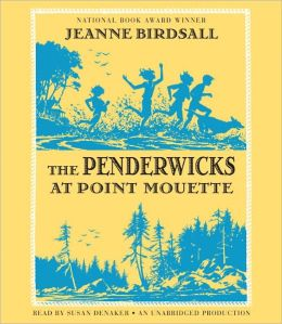 The Penderwicks at Point Mouette (The Penderwicks Series #3)