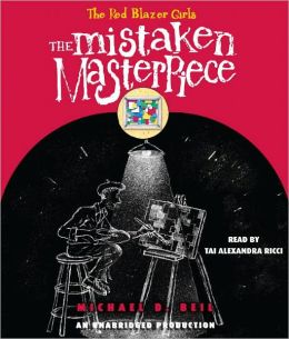 The Mistaken Masterpiece (The Red Blazer Girls Series #3)