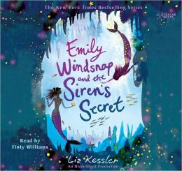 Emily Windsnap and the Siren's Secret (Emily Windsnap Series #4)