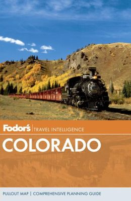 Fodor's Colorado, 10th Edition