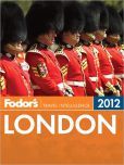 Book Cover Image. Title: Fodor's London 2012, Author: Fodor's Travel Publications