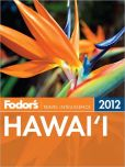 Book Cover Image. Title: Fodor's Hawaii 2012, Author: Fodor's Travel Publications