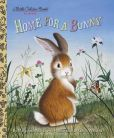 Book Cover Image. Title: Home for a Bunny, Author: Margaret Wise Brown