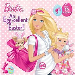 An Egg-Cellent Easter! (Barbie Series)