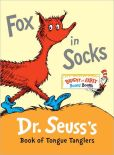 Book Cover Image. Title: Fox in Socks:  Dr. Seuss's Book of Tongue Tanglers, Author: Dr. Seuss
