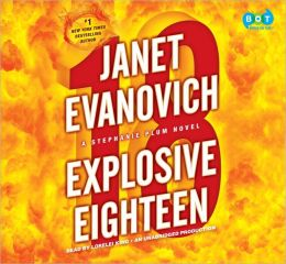 Explosive Eighteen (Stephanie Plum Series #18)
