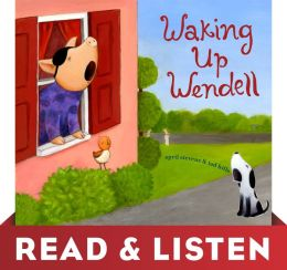 Waking Up Wendell: Read & Listen Edition
