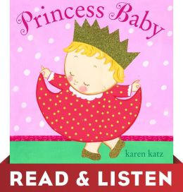 Princess Baby: Read & Listen Edition