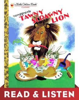 Tawny Scrawny Lion (Little Golden Book): Read & Listen Edition