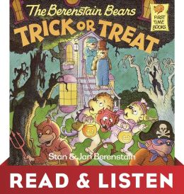 The Berenstain Bears Trick or Treat (Berenstain Bears): Read & Listen Edition