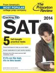 Book Cover Image. Title: Cracking the SAT with 5 Practice Tests, 2014 Edition, Author: Princeton Review