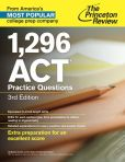 Book Cover Image. Title: 1,296 ACT Practice Questions, 3rd Edition, Author: Princeton Review