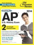 Book Cover Image. Title: Cracking the AP U.S. History Exam, 2014 Edition, Author: Princeton Review