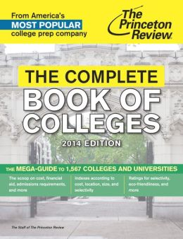 The Complete Book of Colleges, 2014 Edition