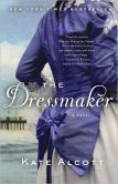 Book Cover Image. Title: The Dressmaker, Author: Kate Alcott