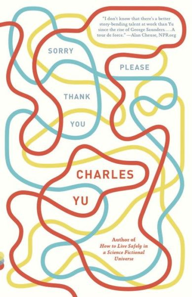Free ebook download by isbn number Sorry Please Thank You: Stories by Charles Yu