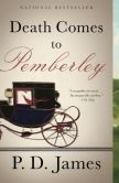 Book Cover Image. Title: Death Comes to Pemberley, Author: P. D. James