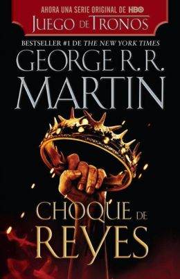 Choque de reyes (A Clash of Kings)