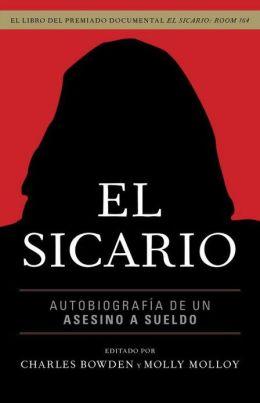 El sicario: Autobiografía de un asesino a sueldo