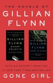 Book Cover Image. Title: The Novels of Gillian Flynn:  Sharp Objects, Dark Places, Author: Gillian Flynn