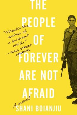 The People of Forever Are Not Afraid: A Novel