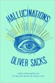 Book Cover Image. Title: Hallucinations, Author: Oliver Sacks