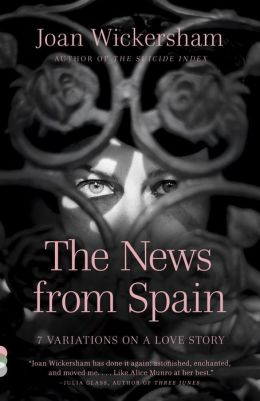 The News from Spain: Seven Variations on a Love Story