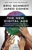 Book Cover Image. Title: The New Digital Age:  Reshaping the Future of People, Nations and Business, Author: Eric Schmidt