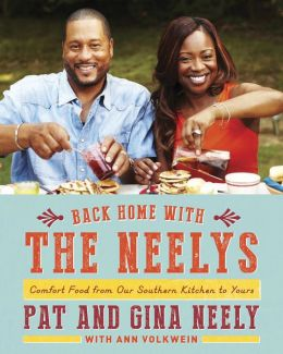 Back Home with the Neelys: Comfort Food from Our Southern Kitchen to Yours